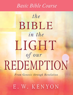 Picture of The Bible in the Light of Our Redemption