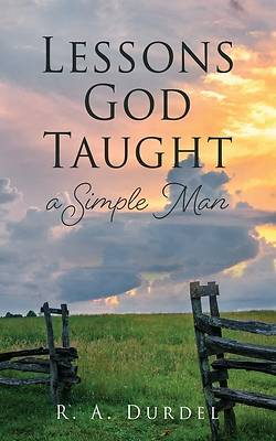 Picture of Lessons God Taught a Simple Man