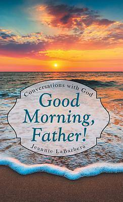 Picture of Good Morning, Father!