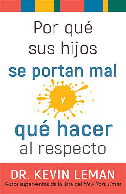 Picture of Por Qué Sus Hijos Se Portan Mal Y Qué Hacer Al Respecto