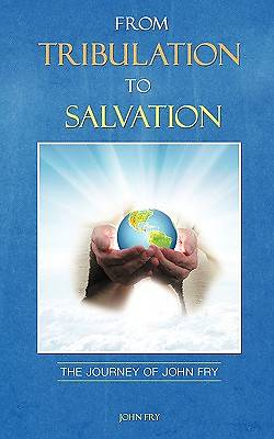 From Tribulation to Salvation