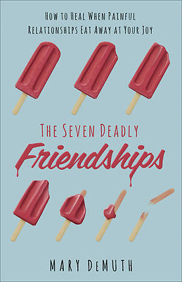 The Seven Deadly Friends