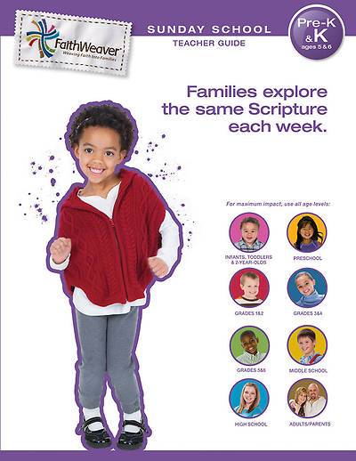 Groups FaithWeaver Pre-K & K Teacher Guide Winter 2012-13
