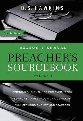 Nelsons Annual Preachers Sourcebook, Volume 4