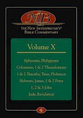 The New Interpreters® Bible Commentary Volume X