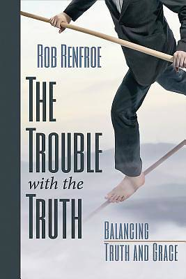 Picture of The Trouble with the Truth - eBook [ePub]