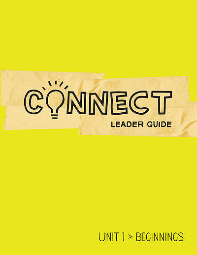 Connect Grades 5-6 Leader Guide Unit 1
