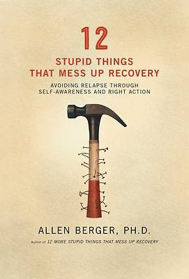 Picture of 12 Stupid Things That Mess Up Recovery