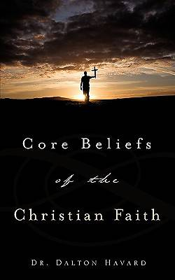 Core Beliefs of the Christian Faith
