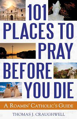 80 Places to Pray Before You Die