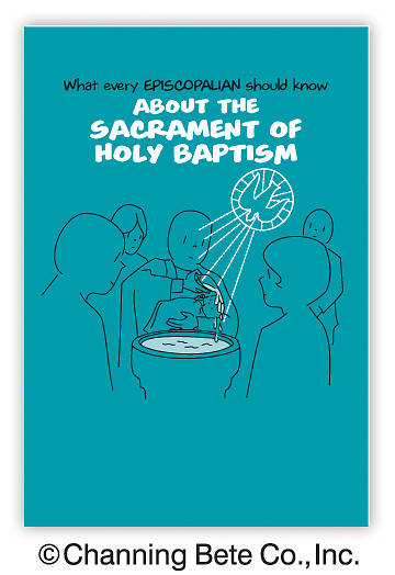 What Every Episcopalian Should Know About The Sacrament of Holy Baptism