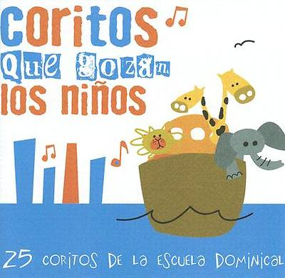 Picture of Coritos Que Gozan los Ninos; 25 Cantos de Escuela Dominical