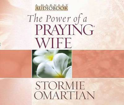 The Power of a Praying Wife Audiobook