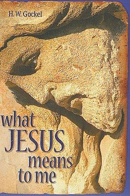 What Jesus Means to Me