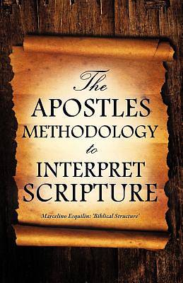 Picture of The Apostles Methodology to Interpret Scripture