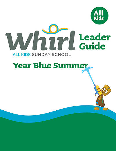 Picture of Whirl All Kids Grades K-5 Leader Guide Year Blue Summer