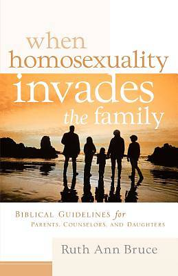 When Homosexuality Invades the Family
