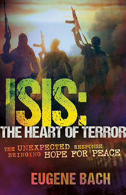 Picture of Isis, the Heart of Terror