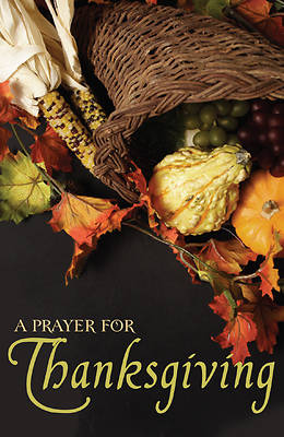 Picture of A Prayer for Thanksgiving (Pkg of 25)
