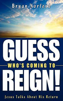 Guess Whos Coming To Reign! [Adobe Ebook]