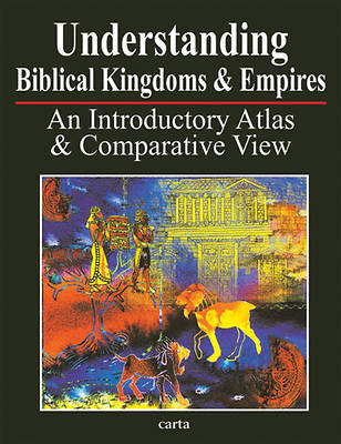 Picture of Understanding Biblical Kingdoms and Empires