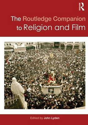 Routledge Companion to Religion and Film