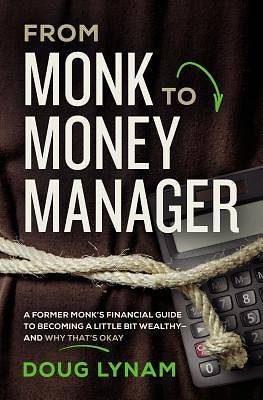 Picture of From Monk to Money Manager