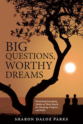 Picture of Big Questions, Worthy Dreams
