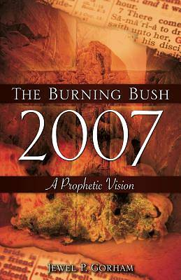 Picture of The Burning Bush 2007