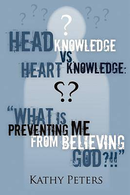 Picture of Head Knowledge Vs Heart Knowledge