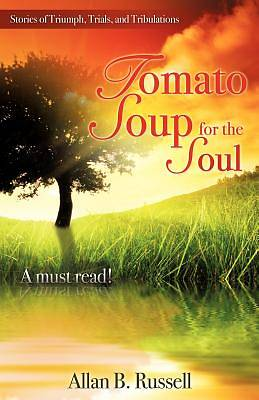 Tomato Soup for the Soul