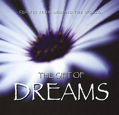 The Gift of Dreams (Quotes)
