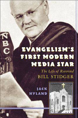 Evangelisms First Modern Media Star