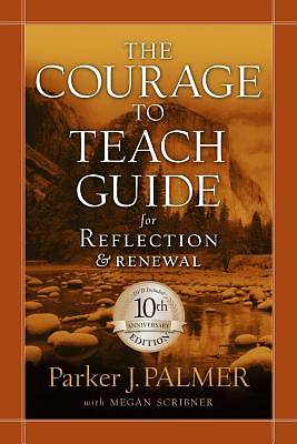 The Courage To Teach Guide