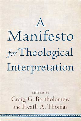 Picture of A Manifesto for Theological Interpretation