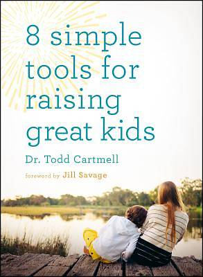 Picture of 8 Simple Tools for Raising Great Kids