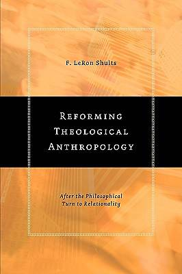 Reforming Theological Anthropology
