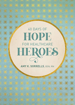 Picture of 40 Days of Hope for Healthcare Heroes