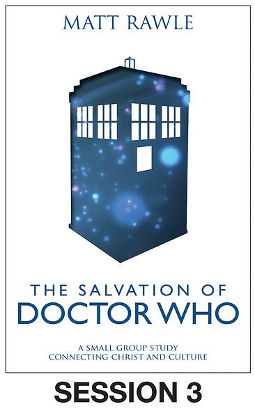 The Salvation of Doctor Who - Streaming Video Session 3
