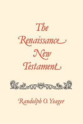 The Renaissance New Testament Volume 11