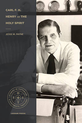 Picture of Carl F. H. Henry on the Holy Spirit