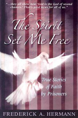Picture of The Spirit Set Me Free