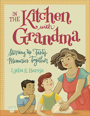 Picture of In the Kitchen with Grandma