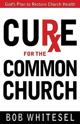 Cure for the Common Church