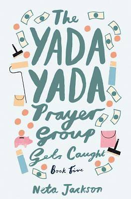 Picture of The Yada Yada Prayer Group Gets Caught