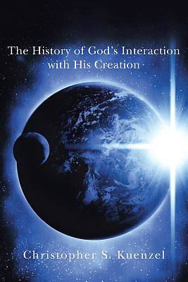 Picture of The History of God's Interaction with His Creation