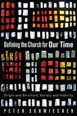 Defining the Church for Our Time