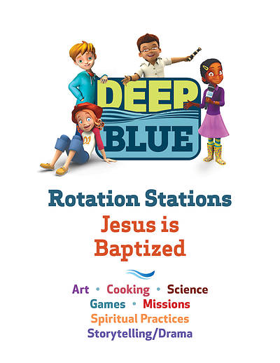 Picture of Deep Blue Rotation Stations: Jesus Is Baptized  - Entire Unit Download