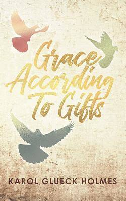 Picture of Grace According to Gifts