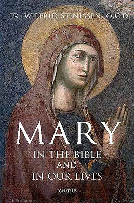 Picture of Mary in the Bible and in Our Lives